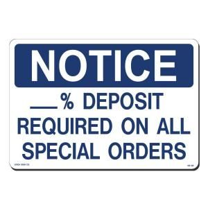 Lynch Sign 14 in. x 10 in. Blue on White Plastic Notice 50% Deposit Required on Special Orders Sign NS 38