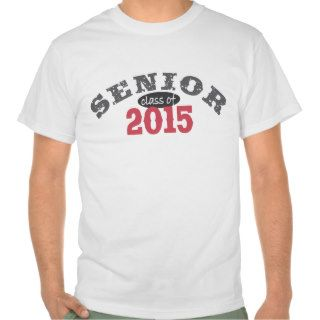 Senior Class of 2015 Tee Shirts