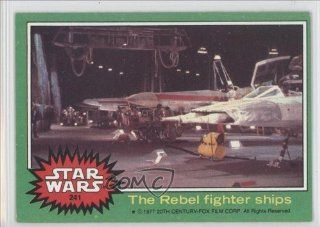 The rebel fighter ships (Trading Card) 1977 Star Wars #241