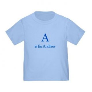 Personalized A is for Andrew Alphabet Letter Learn ABC Baby Infant Toddler Kids Shirt   CUSTOMIZE WITH ANY BOY OR GIRL NAME, Christmas Present Custom Gift Collection Novelty T Shirts Clothing