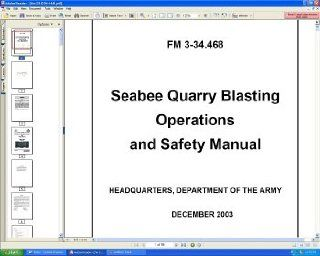 U.S. Army FM 3 34.468 Navy Seabee Quarry Blasting Operations And Safety Military Explosives and Dynamite Handling, Storage, And Transportation Field Manual Guide Book on CD ROM