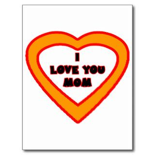 I Love You MOM Orange  Heart The MUSEUM Gif Post Card