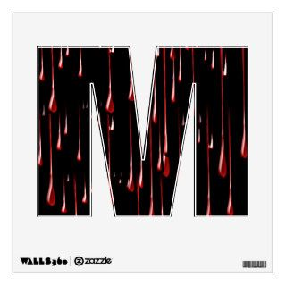 Alphabet Letter M Decal   Bloody Drips Room Decals