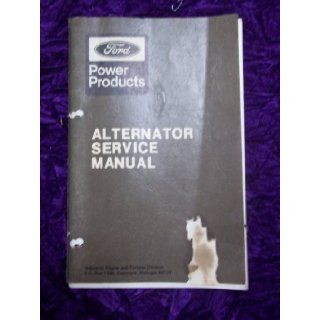 Ford Alternator OEM Service Manual Ford Alternator Books