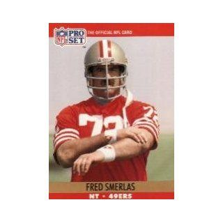 1990 Pro Set #643 Fred Smerlas UER Sports Collectibles