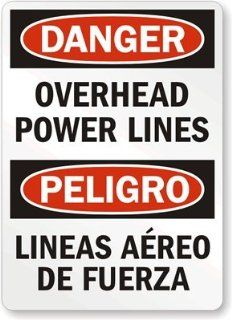 "Danger Overhead Power Lines, Lineas Aereo De Fuerza, Engineer Grade Reflective Aluminum Sign, 18"" x 12"""