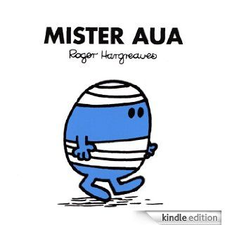 Mister Aua (Mr. Men und Little Miss) (German Edition) eBook Roger Hargreaves, Lisa  Buchner Kindle Store