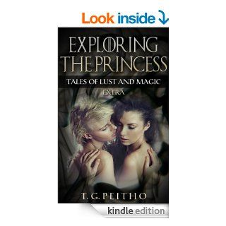 Exploring the Princess Growing Shadows Extra (Tales of Lust and Magic Book 1) eBook T.G. Peitho Kindle Store