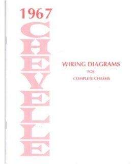 1967 Chevrolet Chevelle Electrical Wiring Diagrams Schematics Mechanic OEM Book Automotive
