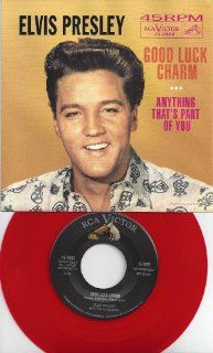 ELVIS/45/GOOD LUCK CHARM/ANYTHING THAT'S PART OF YOU/RED VINYL/w/PICTURE SLEEVE Music