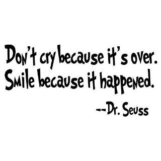 Dr. Seuss Don't Cry Because It's Over Vinyl Wall Art Decal   Wall Decor Stickers