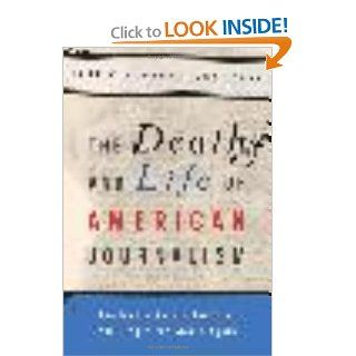 The Death and Life of American Journalism The Media Revolution that Will Begin the World Again Robert W. McChesney, John Nichols 9781568586052 Books