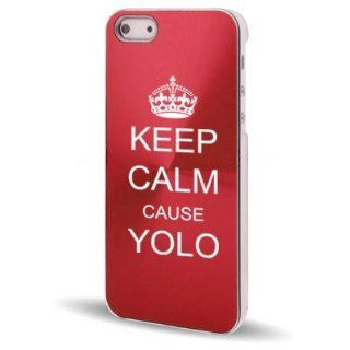 Apple iPhone 5 5S Rose Red 5C432 Aluminum Plated Hard Back Case Cover Keep Calm Cause Yolo Cell Phones & Accessories