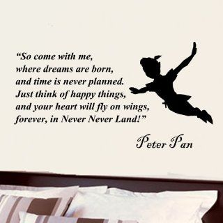 Peter Pan so Come with Me Where Dreams Are Born Wall Quote Vinyl Wall Art Decal Sticker   Other Products