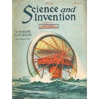 Science and Invention (formerly Electrical Experimenter) Magazine July. 1921, Vol. IX, No 3 Hugo Gernsback, Howard V. Brown Books