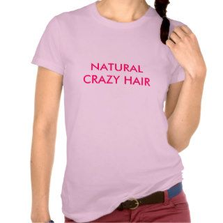 NATURAL CRAZY HAIR TEE SHIRT