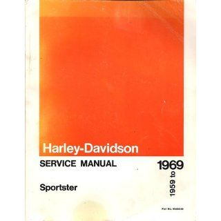 Harley Davidson Service Manual SPORTSTER 1959 to 1969 Part no 99484 69 Harley Davidson Motor Co Books