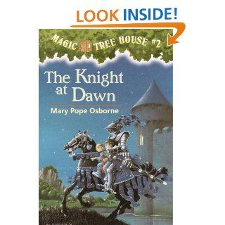 Magic Tree House #2 The Knight at Dawn (A Stepping Stone Book(TM))   Kindle edition by Mary Pope Osborne, Sal Murdocca. Children Kindle eBooks @ .