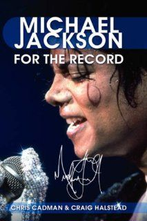 Michael Jackson For the Record Chris Cadman, Craig Halstead Fremdsprachige Bücher