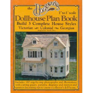 "The Houseworks 1"" to 1' Scale Dollhouse Plan Book Build 3 Complete House Styles (Victorian/Colonial/Georgian) Garth Close Books"