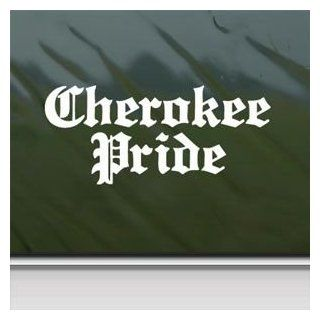 Cherokee Pride White Sticker Decal Car Window Wall Macbook Notebook Laptop Sticker Decal   Decorative Wall Appliques