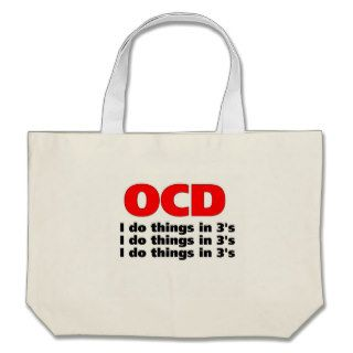 ocd funny quote canvas bags