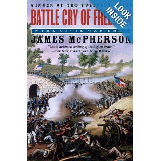 Battle Cry of Freedom The Civil War Era (Oxford History of the United States) James M. McPherson 9780195168952 Books