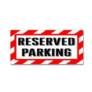 Reserved Parking Sign   Alert Warning   Window Business Sticker Automotive