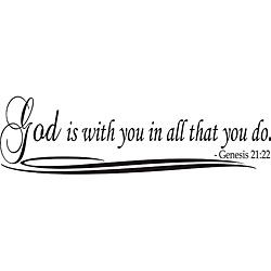 God Is With You In All That You Do Bible Verse Vinyl Wall Art Quote