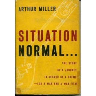 Arthur Miller Situation Normal Signed Autograph 1st Edition Hardback Book   Signed Documents Entertainment Collectibles