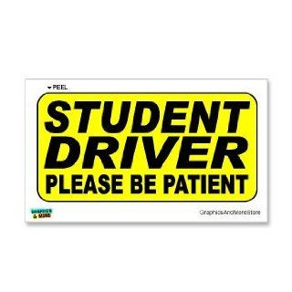 Student Driver Please Be Patient Warning   Sign   Window Wall Sticker Automotive