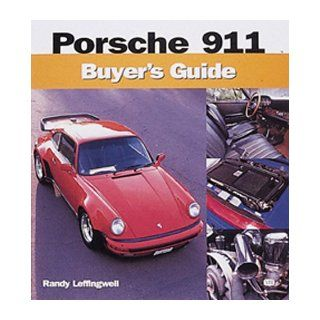Porsche 911 Buyer's Guide Randy Leffingwell 9780760309476 Books