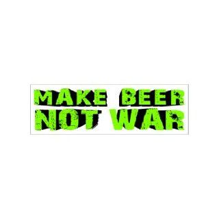 MAKE BEER NOT WAR   Window Bumper Laptop Sticker Automotive