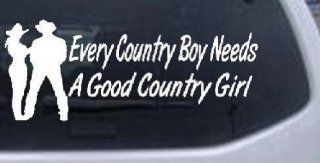 "Every Country Boy Needs A Country Girl Country Car or Truck Window Laptop Decal Sticker    White 10"" X 4.1"" Automotive"