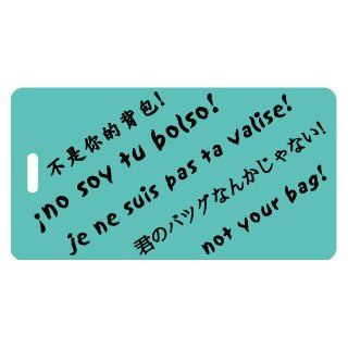 Luggage Tag   Multi Language   not your bag Clothing