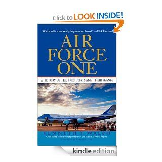 Air Force One A History of the Presidents and Their Planes eBook Kenneth T. Walsh Kindle Store