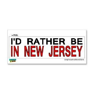 I'd Rather Be In New Jersey   Window Bumper Laptop Sticker Automotive