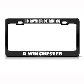 I'd Rather Be Riding A Winchester Metal License Plate Frame Tag Holder Sports & Outdoors