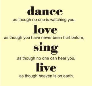 Dance love Sing Live Vinyl wall art Inspirational quotes and saying home decor decal sticker