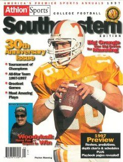 Athlon Sports 1997 College Football Southeastern (SEC) Preview Magazine  Tennessee Volunteers w/ Peyton Manning Sports & Outdoors