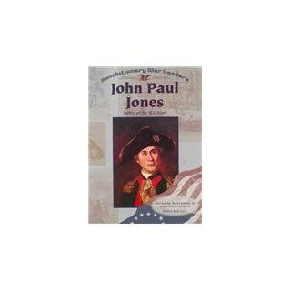John Paul Jones (Revolutionary War Leaders) Norma Jean Lutz 9780791053591 Books