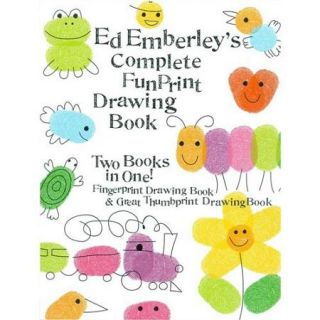 Ed Emberley's Complete Funprint Drawing Book Fingerprint Drawing Book & Great Thumbprint Drawing Book