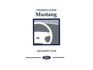 2000 Ford Mustang Owners Manual User Guide Reference Operator Book Fuses Fluids